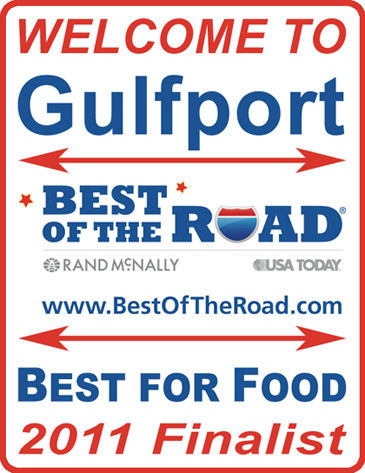 "Gulfport is one of the six finalist in the Rand McNally ""Best of the Road"" out of 600 competing towns for ""Best for Food"""
